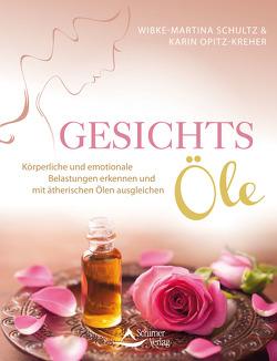 Gesichts-Öle von Opitz-Kreher,  Karin, Schultz,  Wibke-Martina