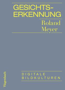 Gesichtserkennung von Meyer,  Roland