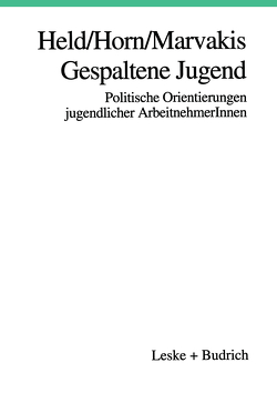 Gespaltene Jugend von Held,  Josef, Horn,  Hans-Werner, Marvakis,  Athanasios