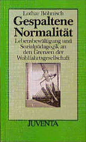 Gespaltene Normalität von Böhnisch,  Lothar
