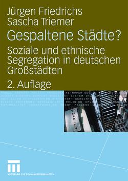 Gespaltene Städte? von Friedrichs,  Juergen, Triemer,  Sascha