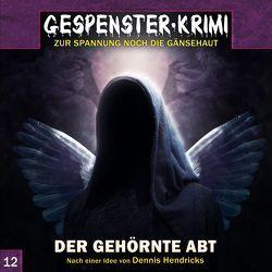 Gespenster-Krimi 12: Der gehörnte Abt von Hendricks,  Dennis