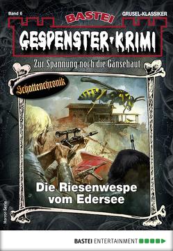 Gespenster-Krimi 6 – Horror-Serie von Cornelius,  Curd