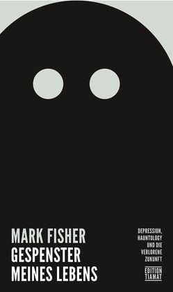 Gespenster meines Lebens von Atzert,  Thomas, Fisher,  Mark