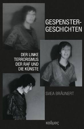 Gespenstergeschichten von Bräunert,  Svea