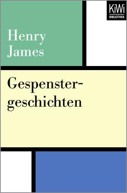 Gespenstergeschichten von James,  Henry, Peterich,  Werner