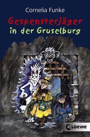 Gespensterjäger in der Gruselburg von Funke,  Cornelia