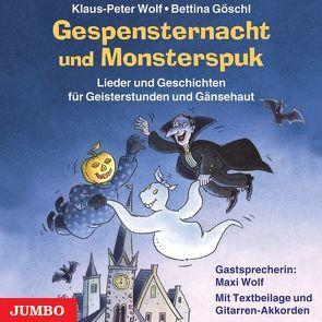 Gespensternacht und Monsterspuk von Göschl,  Bettina, Wolf,  Klaus-Peter