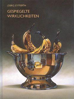 Gespiegelte Wirklichkeiten von Bott,  Gerhard, Eyfferth,  Joerg, Held,  Roland
