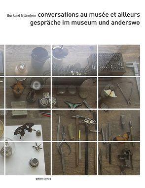 Gespräche im museum und anderswo von Blümlein,  Burkard, Golsenne,  Thomas, Wagener,  Michael