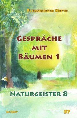 Gespräche mit Bäumen I von Emendörfer,  Veronika, Hofrichter,  Gudrun, Pérez,  Jesús, Staël von Holstein,  Verena, Weirauch,  Wolfgang