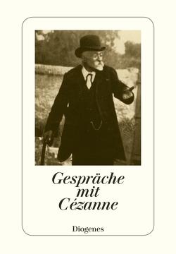 Gespräche mit Cézanne von Bischoff,  Jürg, Cézanne,  Paul, Doran,  Michael