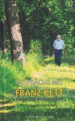 Gespräche mit Franz Kett