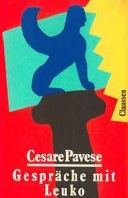 Gespräche mit Leuko von Pavese,  Cesare