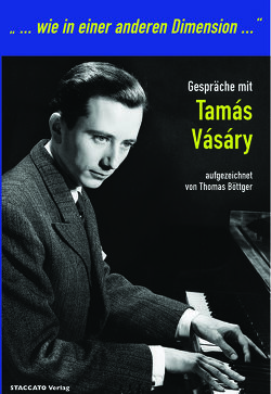 Gespräche mit Támas Vásáry von Böttger,  Thomas