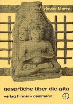 Gespräche über die Gita von Bhave,  Vinoba