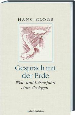 Gespräch mit der Erde von Cloos,  Hans, Rothe,  Peter