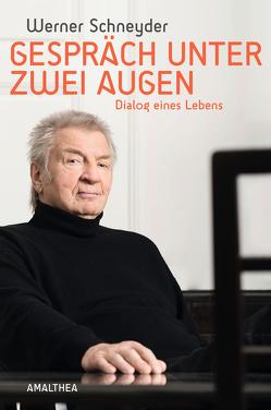 Gespräch unter zwei Augen von Schneyder,  Werner