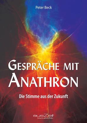 Gespräche mit Anathron von Beck,  Peter