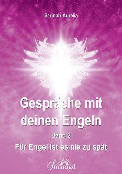 Gespräche mit deinen Engeln Band 2 von Aurelia,  Sarinah