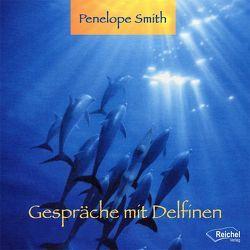 Gespräche mit Delfinen von Nacke,  Petra, Smith,  Penelope