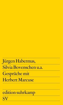 Gespräche mit Herbert Marcuse von Lohmann,  Hans-Martin, Marcuse,  Herbert