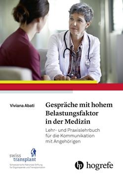 Gespräche mit hohem Belastungsfaktor in der Medizin von Abati,  Viviana