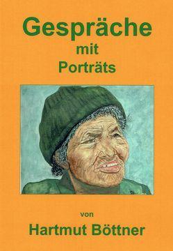Gespräche mit Porträts von Böttner,  Hartmut