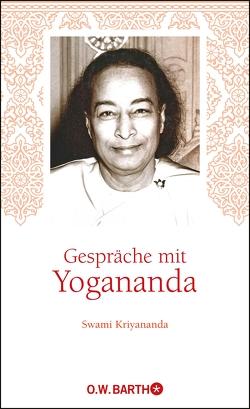 Gespräche mit Yogananda von Philippen,  Tobias, Swami Kriyananda, Yogananda