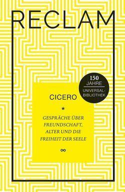 Gespräche über Freundschaft, Alter und die Freiheit der Seele von Cicero, Giebel,  Marion