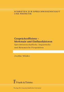 Gesprächseffizienz – Merkmale und Einflussfaktoren von Méndez,  Josefine