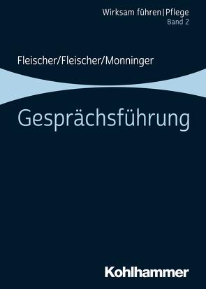 Gesprächsführung von Fleischer,  Benedikt, Fleischer,  Werner, Monninger,  Martin