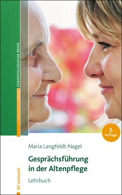 Gesprächsführung in der Altenpflege von Langfeldt-Nagel,  Maria