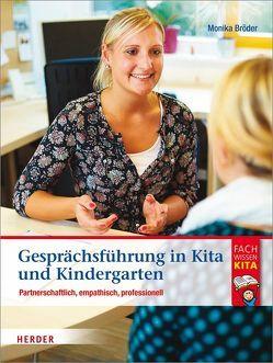 Gesprächsführung in Kita und Kindergarten von Bröder,  Monika, Neumann,  Harald