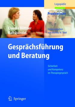 Gesprächsführung und Beratung von Büttner,  Claudia, Kegel,  G., Quindel,  Ralf