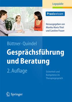 Gesprächsführung und Beratung von Büttner,  Claudia, Quindel,  Ralf, Rausch,  Monika