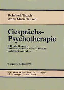 Gesprächspsychotherapie von Tausch,  Anne-Marie, Tausch,  Reinhard