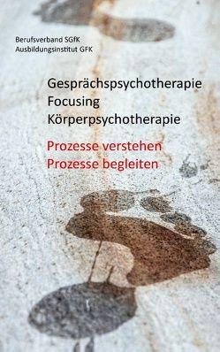 Gesprächspsychotherapie Focusing Körperpsychotherapie von Ausbildungsinstitut GFK, Berufsverband SGfK
