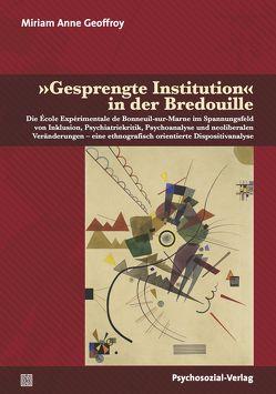 »Gesprengte Institution« in der Bredouille von Bruder,  Klaus-Jürgen, Geoffroy,  Miriam Anne