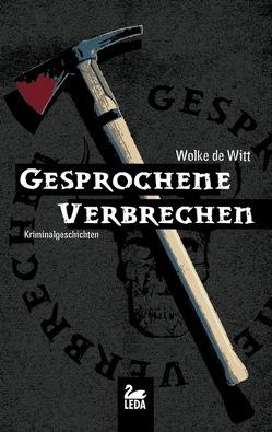 Gesprochene Verbrechen von Gerdes,  Heike