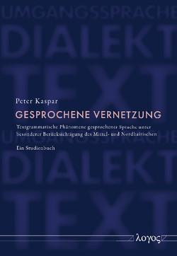 Gesprochene Vernetzung von Kaspar,  Peter