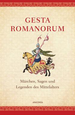 Gesta Romanorum von Graesse,  Johann Georg Theodor