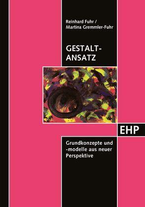 Gestalt-Ansatz von Fuhr,  Reinhard, Gremmler-Fuhr,  Martina