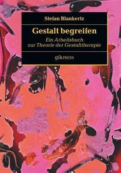 Gestalt begreifen von Blankertz,  Stefan, Doubrawa,  Erhard