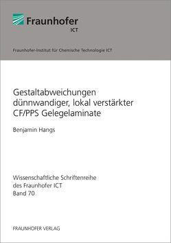 Gestaltabweichungen dünnwandiger, lokal verstärkter CF/PPS Gelegelaminate. von Hangs,  Benjamin