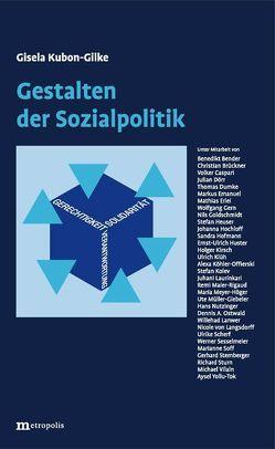 Gestalten der Sozialpolitik von Kubon-Gilke,  Gisela
