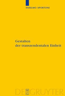 Gestalten der transzendentalen Einheit von Aportone,  Anselmo