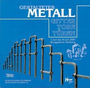 Gestaltetes Metall – Gitter, Tore, Türen von Elgass,  Peter, Geissler,  Andreas