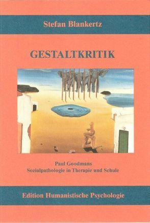 Gestaltkritik von Blankertz,  Stefan