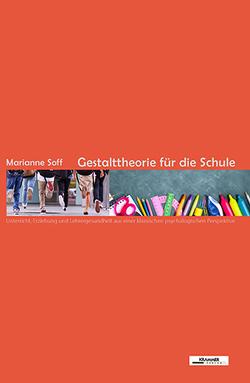 Gestalttheorie für die Schule von Soff,  Marianne